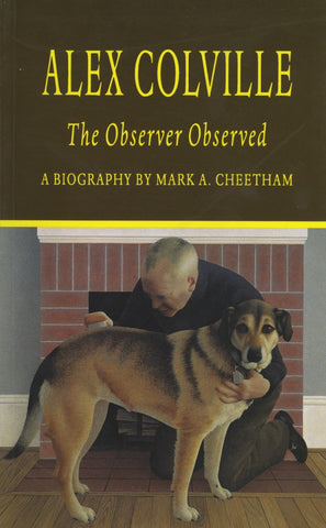 Alex Colville: The Observer Observed - ECW Press  - 1