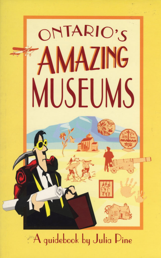Ontario's Amazing Museums - ECW Press