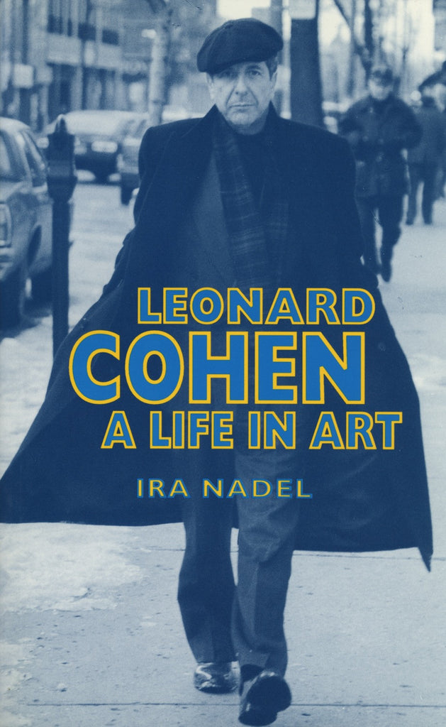 Leonard Cohen: A Life in Art - ECW Press  - 1