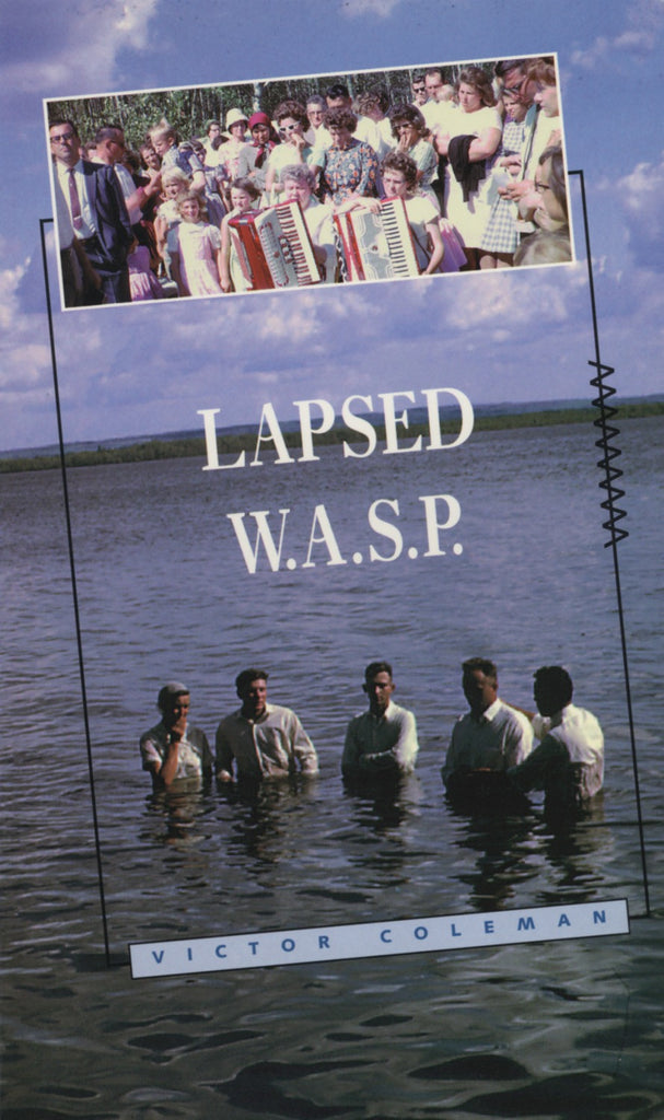 Lapsed WASP: Poems 1978-89 - ECW Press