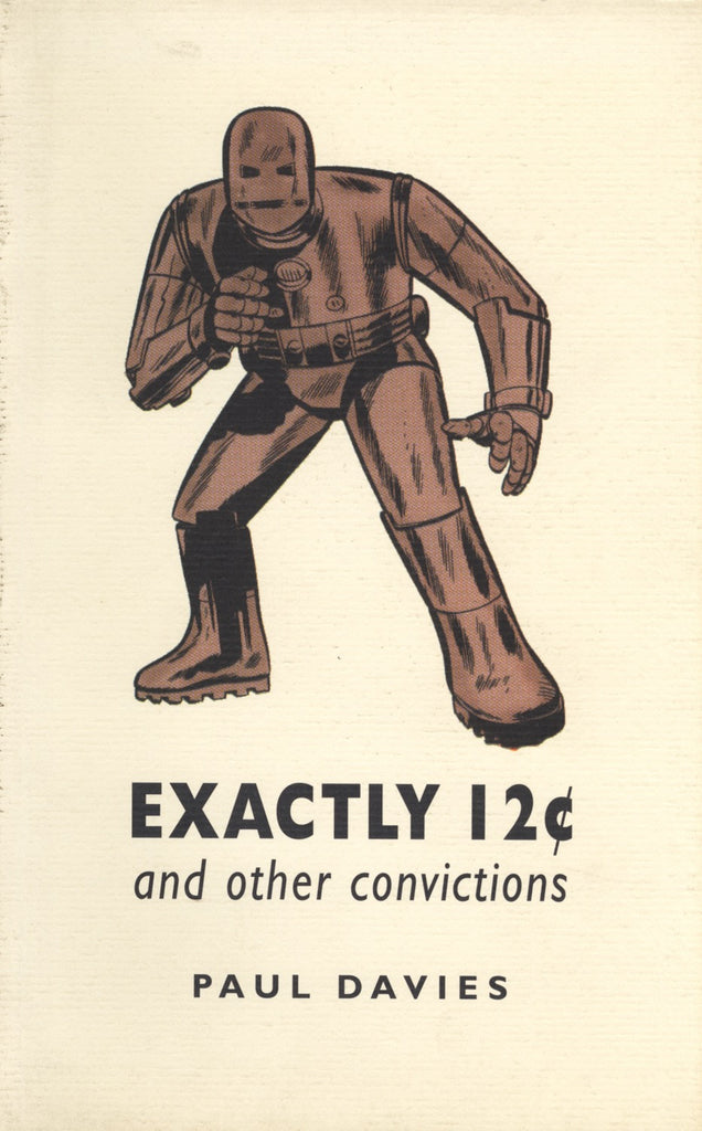 Exactly Twelve Cents and Other Convictions: and other convictions - ECW Press