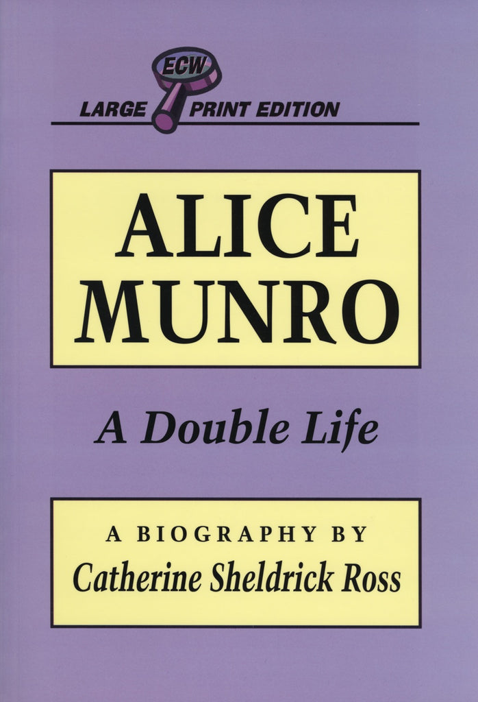Alice Munro: A Double Life - ECW Press  - 1
