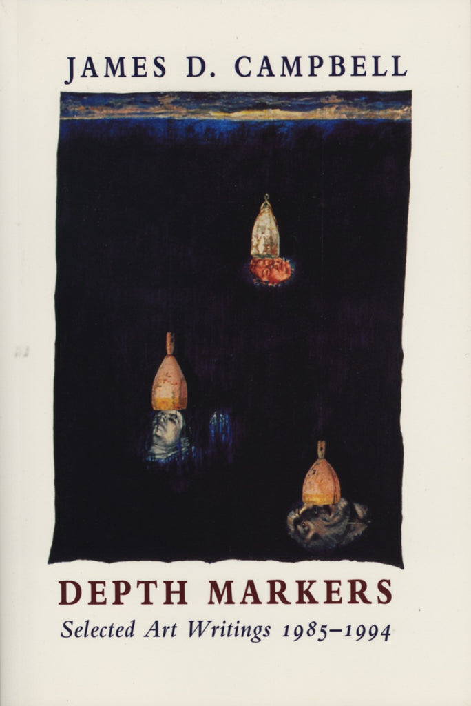 Depth Markers: Selected Art Writings 1985-1994 - ECW Press
