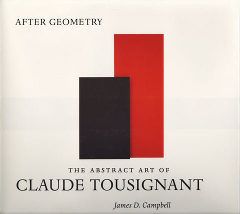 After Geometry: The Abstract Act of Claude Tousignant - ECW Press
