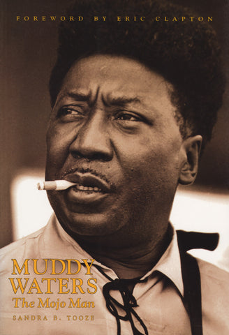 Muddy Waters: The Mojo Man - ECW Press