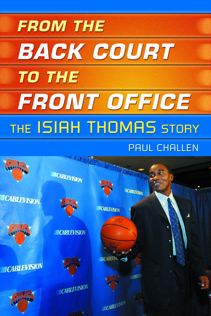 The Book of Isiah: The Rise of a Basketball Legend - ECW Press