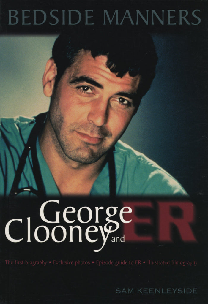 Bedside Manners: George Clooney and ER - ECW Press