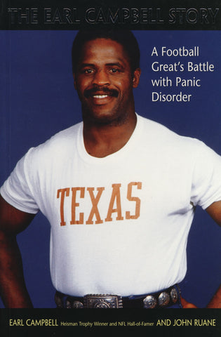 Earl Campbell Story: A Football Great's Battle with Panic Disorder - ECW Press