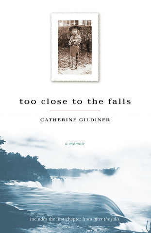 Too Close to the Falls: A Memoir - ECW Press