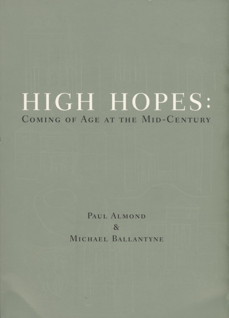 High Hopes: Coming of Age at the Mid Century - ECW Press