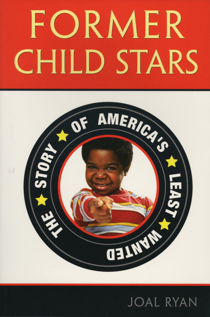 Former Child Stars: The Story of America's Least Wanted - ECW Press