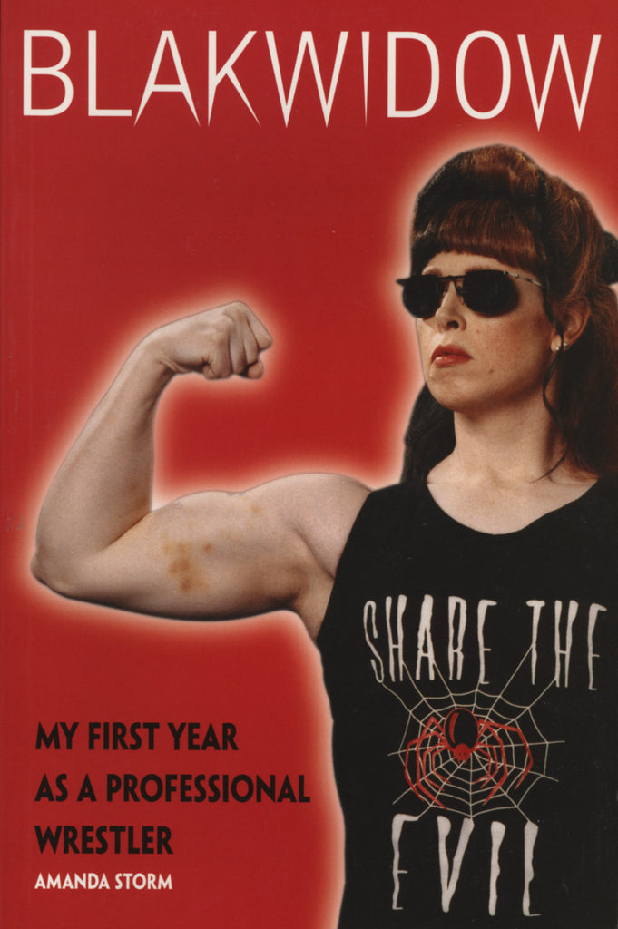 Blakwidow: My First Year as a Professional Wrestler - ECW Press