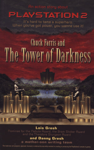 Chuck Farris and the Tower Of Darkness: An Action Story about PlayStation2 - ECW Press