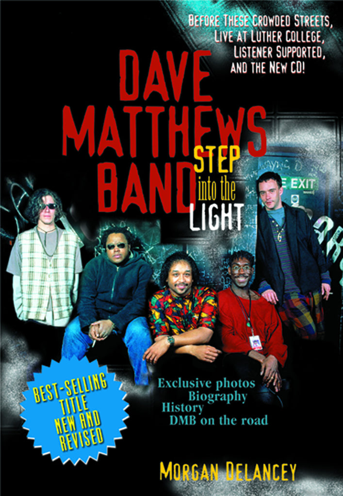 Dave Matthews Band: Step Into the Light - ECW Press