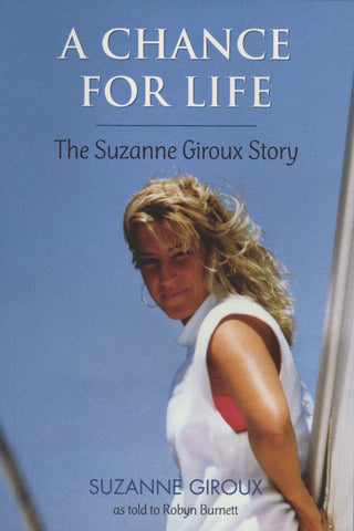 A Chance For Life: The Suzanne Giroux Story - ECW Press