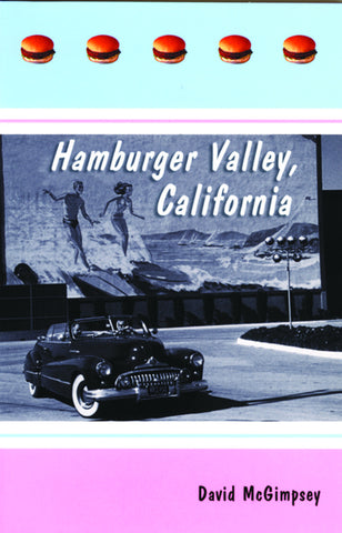 Hamburger Valley, California - ECW Press