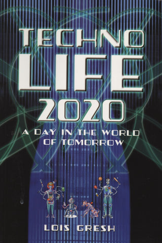 Technolife 2020: A Day in the World of Tomorrow - ECW Press