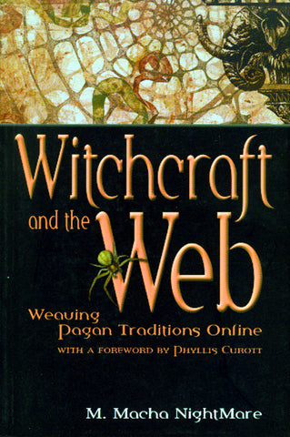 Witchcraft And The Web: Weaving Pagan Traditions Online - ECW Press