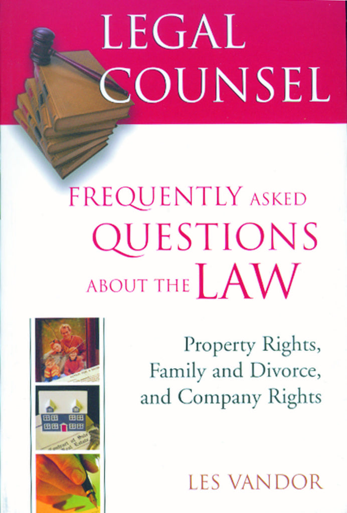 Legal Counsel, Book Two: Property Rights, Family and Divorce, and Company Rights - ECW Press