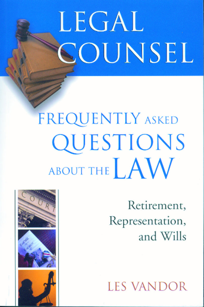 Legal Counsel, Book Three: Retirement, Representation, and Wills - ECW Press