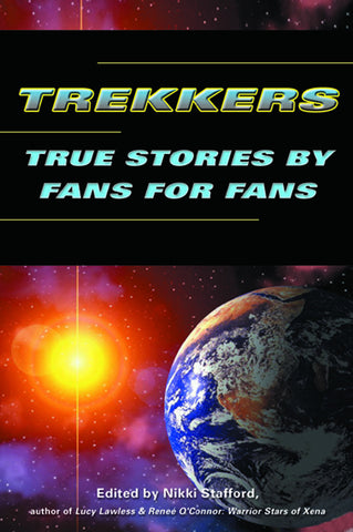 Trekkers: True Stories by Fans for Fans - ECW Press