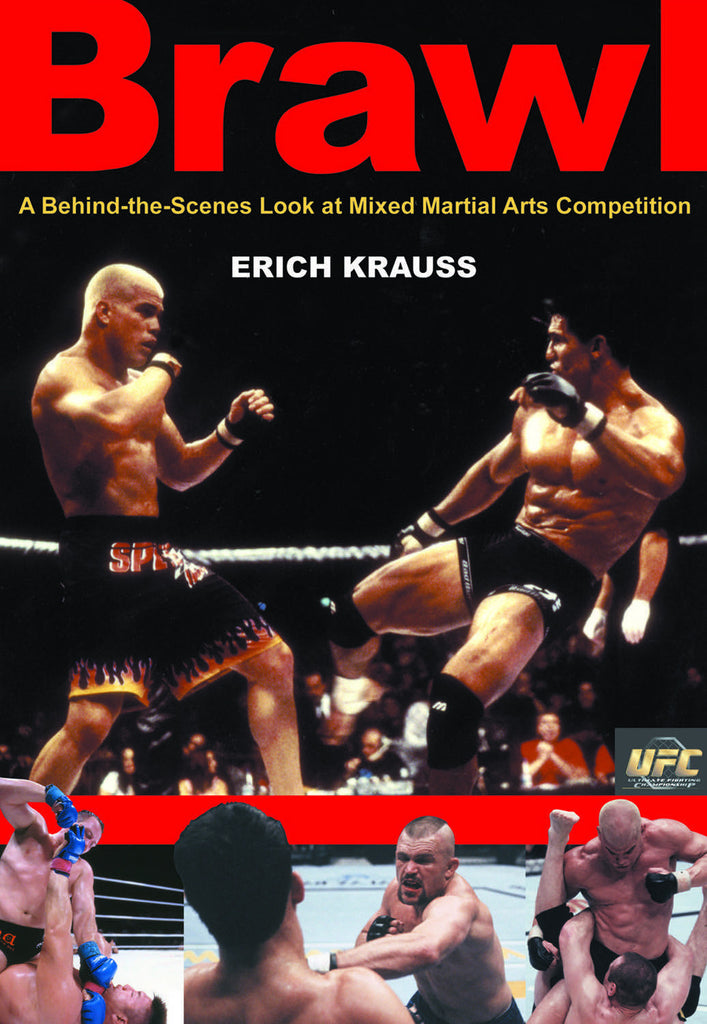 Brawl: A Behind-the-Scenes Look at Mixed Martial Arts Competition - ECW Press