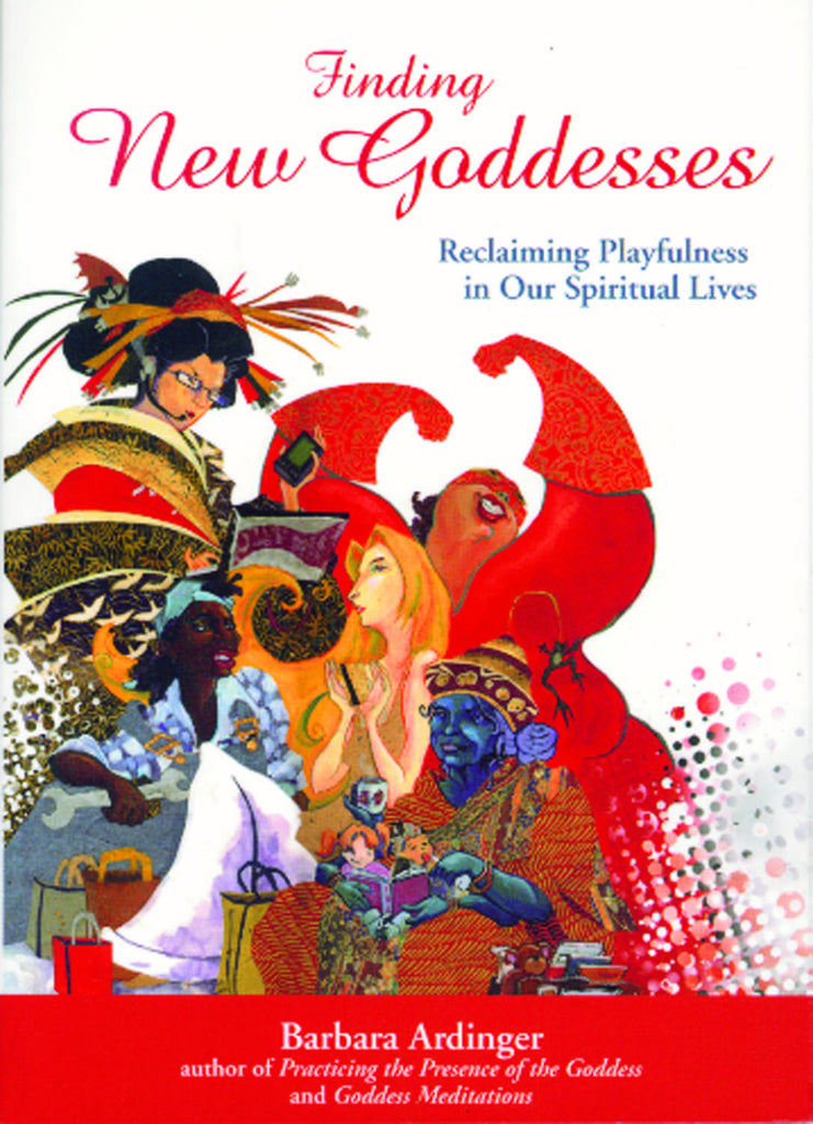 Finding New Goddesses: Reclaiming Playfulness in Our Spiritual Lives - ECW Press