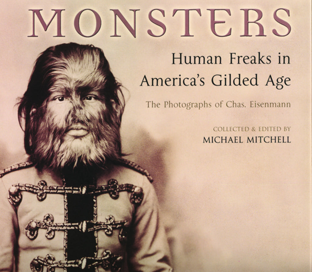 Monsters: Human Freaks in America's Gilded Age - ECW Press