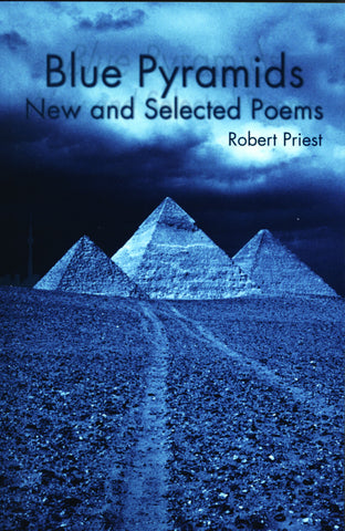 Blue Pyramids: New and Selected Poems - ECW Press