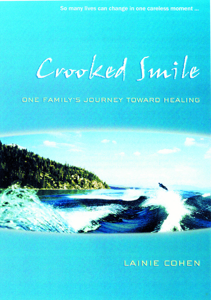 Crooked Smile: One Family's Journey Toward Healing - ECW Press