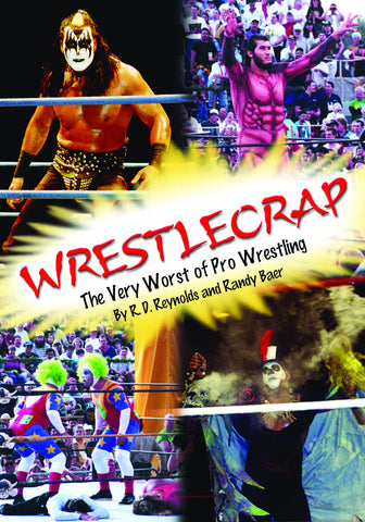 WrestleCrap: The Very Worst of Professional Wrestling - ECW Press