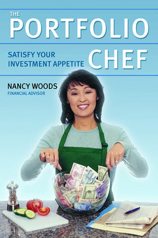 The Portfolio Chef: Satisfy Your Investment Appetite - ECW Press