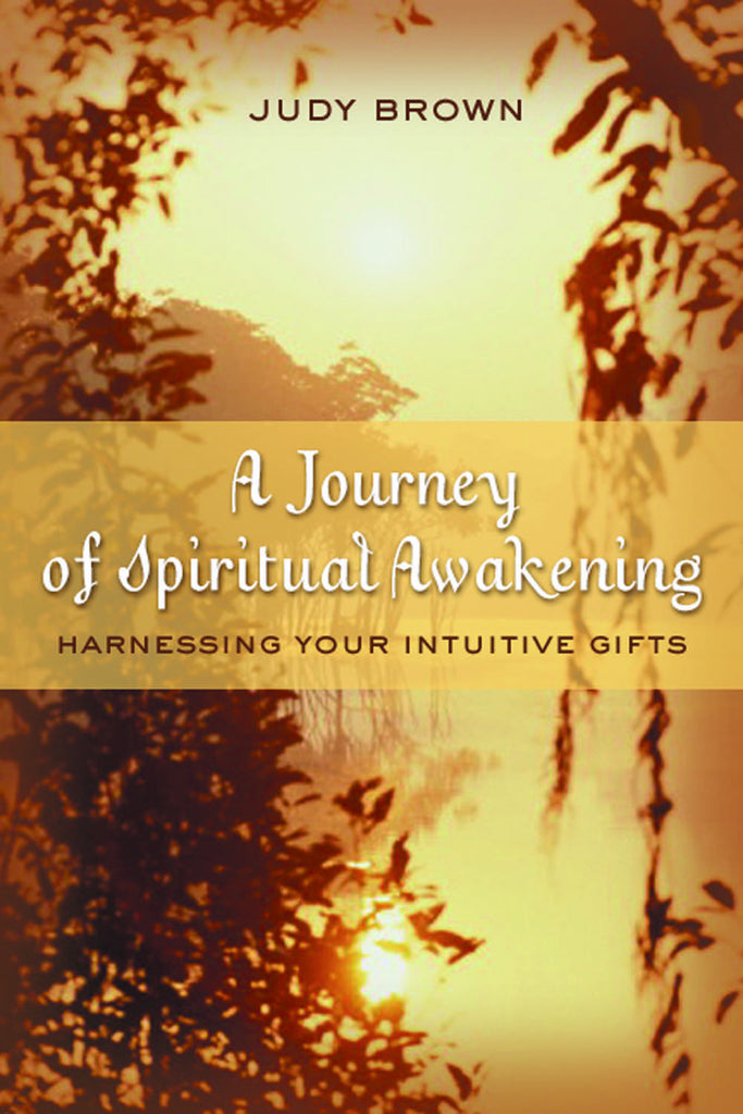 A Journey of Spiritual Awakening: Harnessing Your Intuitive Gifts - ECW Press