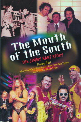 The Mouth of the South: The Jimmy Hart Story - ECW Press