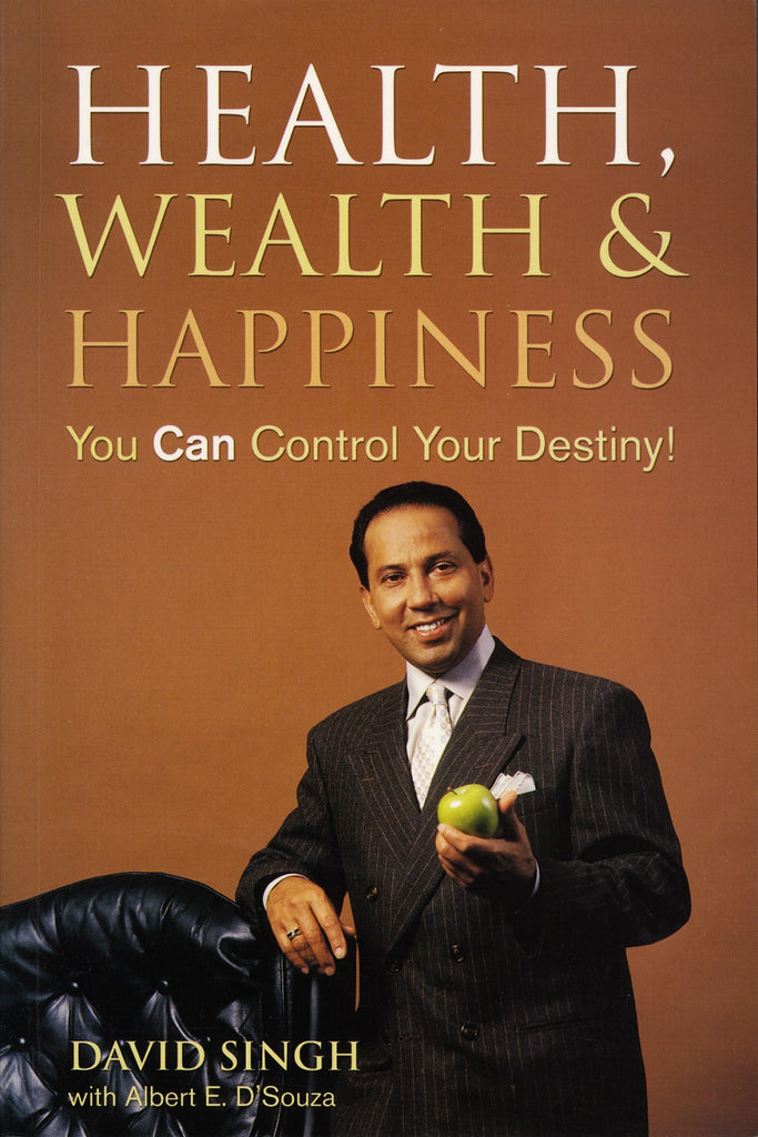 Health, Wealth and Happiness: You Can Control Your Destiny - ECW Press