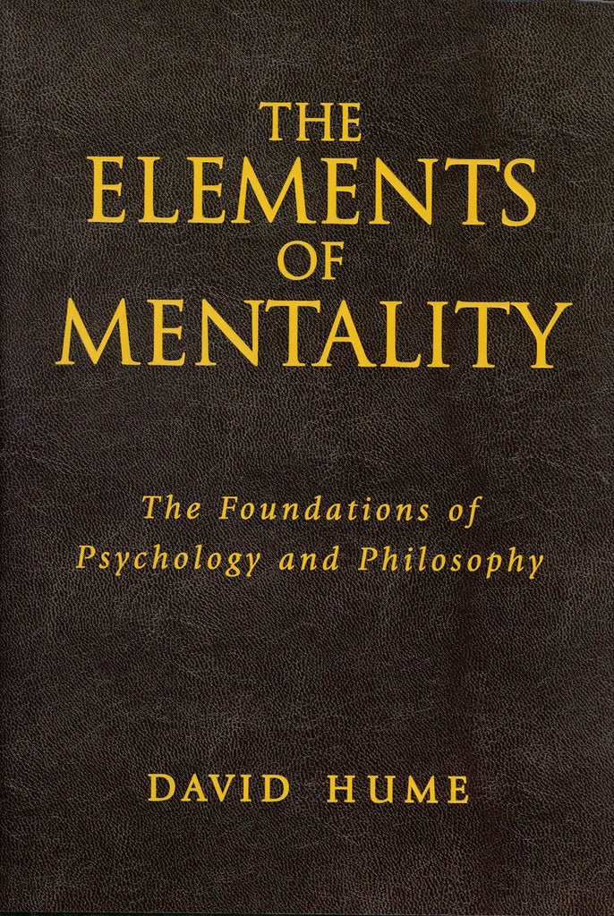 The Elements of Mentality: The Foundations of Psychology and Philosophy - ECW Press