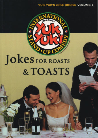 Jokes for Roasts and Toasts by Yuk Yuk's, ECW Press