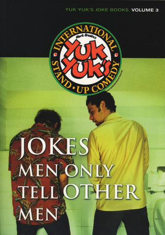 Jokes Men Only Tell Other Men by Yuk Yuk's, ECW Press