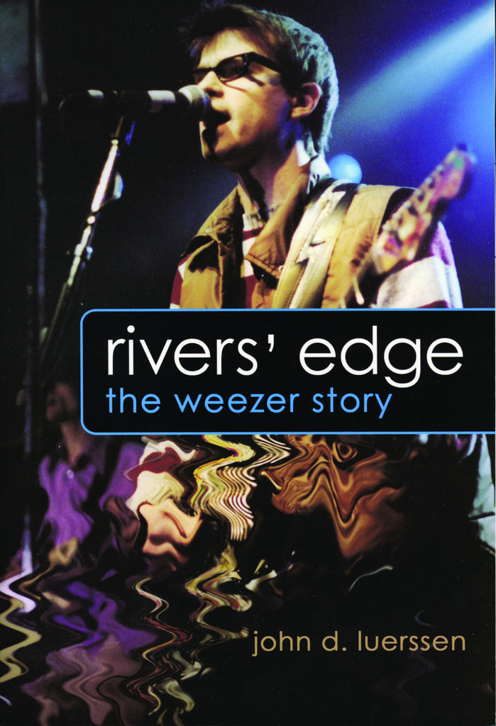Rivers' Edge: The Weezer Story - ECW Press
