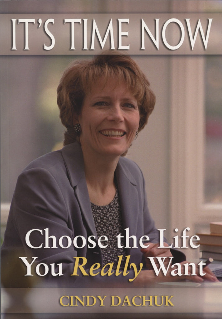 It's Time Now: Choose the Life You Really Want - ECW Press