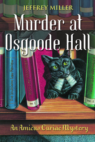 Murder at Osgoode Hall: An Amicus Curiae Mystery - ECW Press
