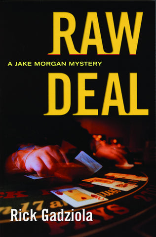 Raw Deal: A Jake Morgan Mystery - ECW Press
