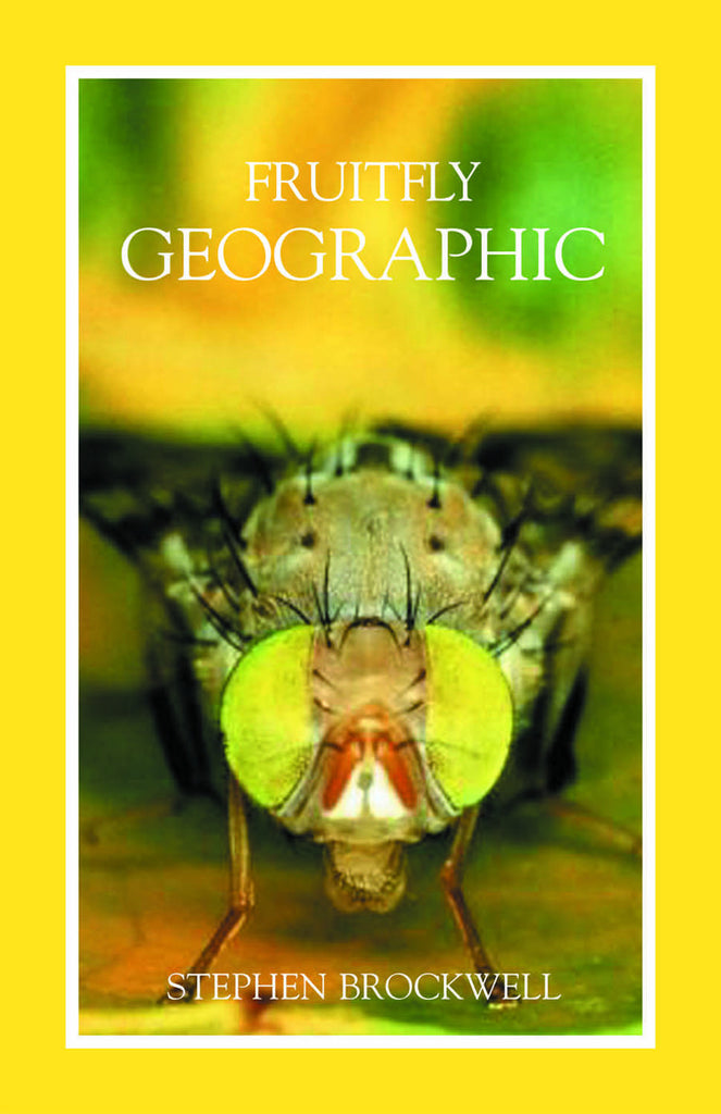 Fruitfly Geographic - ECW Press
