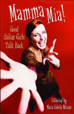 MaMMA Mia!: Good Italian Girls Talk Back - ECW Press