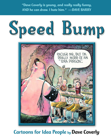 Speed Bump: Cartoons for Idea People - ECW Press