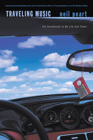 Traveling Music: The Soundtrack to My Life and Times by Neil Peart, ECW Press - 1
