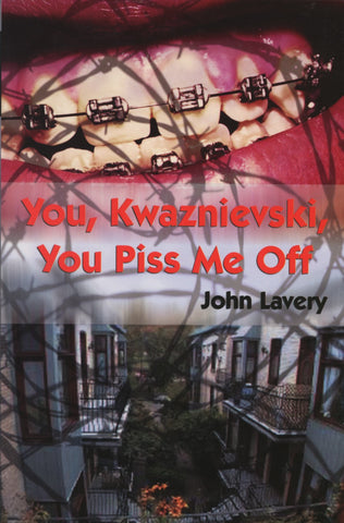 You, Kwaznievski, You Piss Me Off - ECW Press