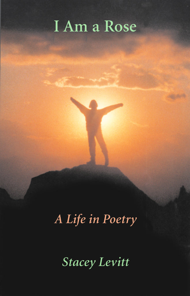 I Am a Rose: A Life in Poetry - ECW Press