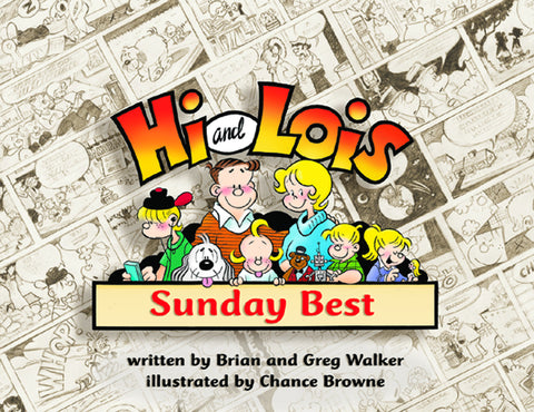 Hi and Lois: Sunday Best - ECW Press