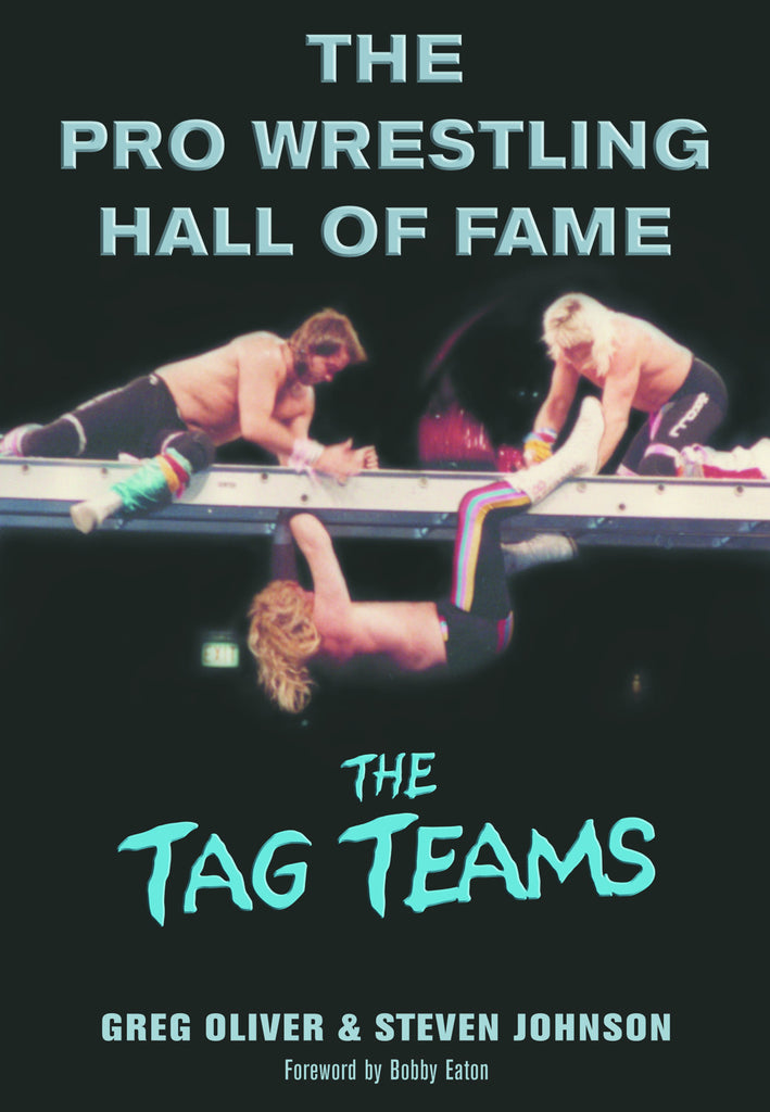 The Pro Wrestling Hall of Fame: The Tag Teams - ECW Press